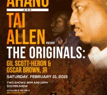 Dasan Ahanu x Tai Allen present The Originals: Gil Scott-Heron & Oscar Brown, Jr .